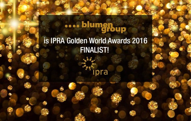 Blumen group PONOVO u finalu IPRA Golden World Awards! Among the IPRA finalists again. IPRA GWA 2016, here we come!